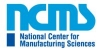 National Center for Manufacturing Sciences (NCMS)